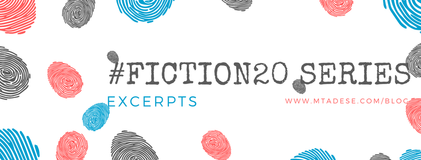 Fiction20 Series – Excerpts