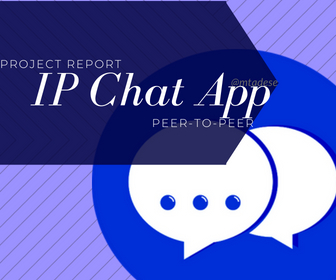 Developing An IP-Based Chat Application – 2012