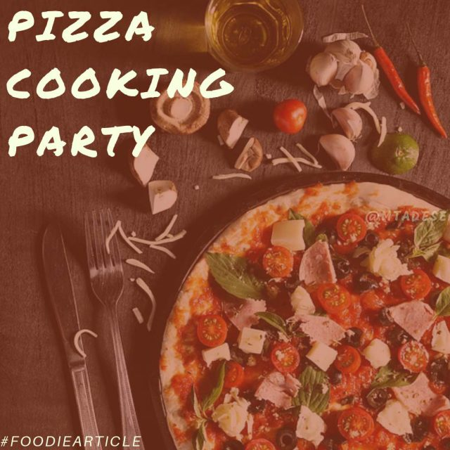 Pizza Cooking Party